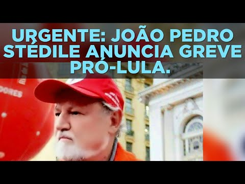 VÍDEO 5152. URGENTE: JOÃO PEDRO STÉDILE ANUNCIA GREVE PRÓ-LULA.