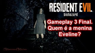 Resident Evil 7 Biohazard 1080p - Eveline - Gameplay  PT-BR (Ao Vivo) áudio do game Español