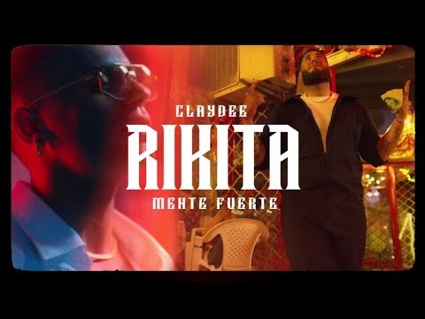 Смотреть клип Claydee & Mente Fuerte - Rikita