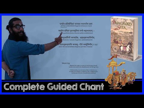 Complete Bhagavad Gita Sanskrit Guided Chant With Meaning - All Chapters (Including Dhyanam)