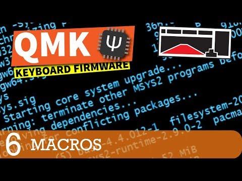 QMK Firmware Tutorial: Macro Basics (Part 6)