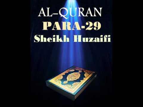 Sheikh Huzaifi-Para 29 (Quran Recitation)