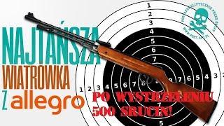 Wiatrówka Z Allegro Po Wystrzeleniu 500 śrucin!