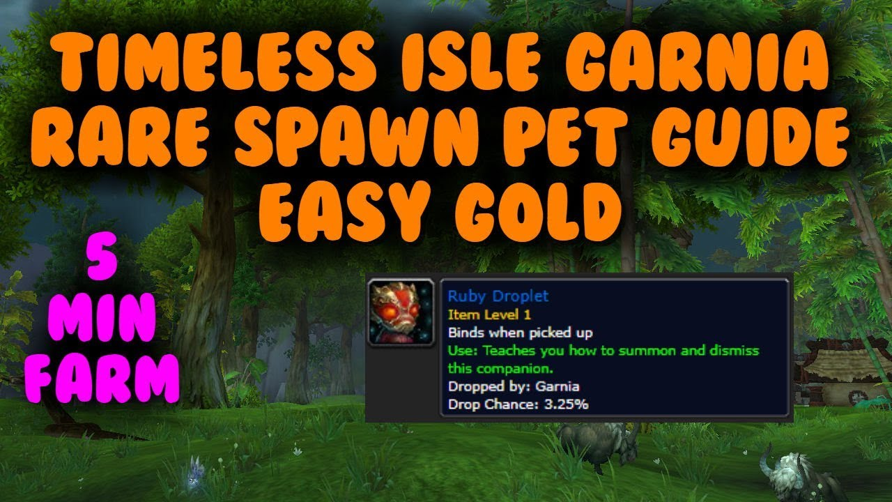 5 Minute WoW Gold farm - Garnia pet (Timeless Isle)