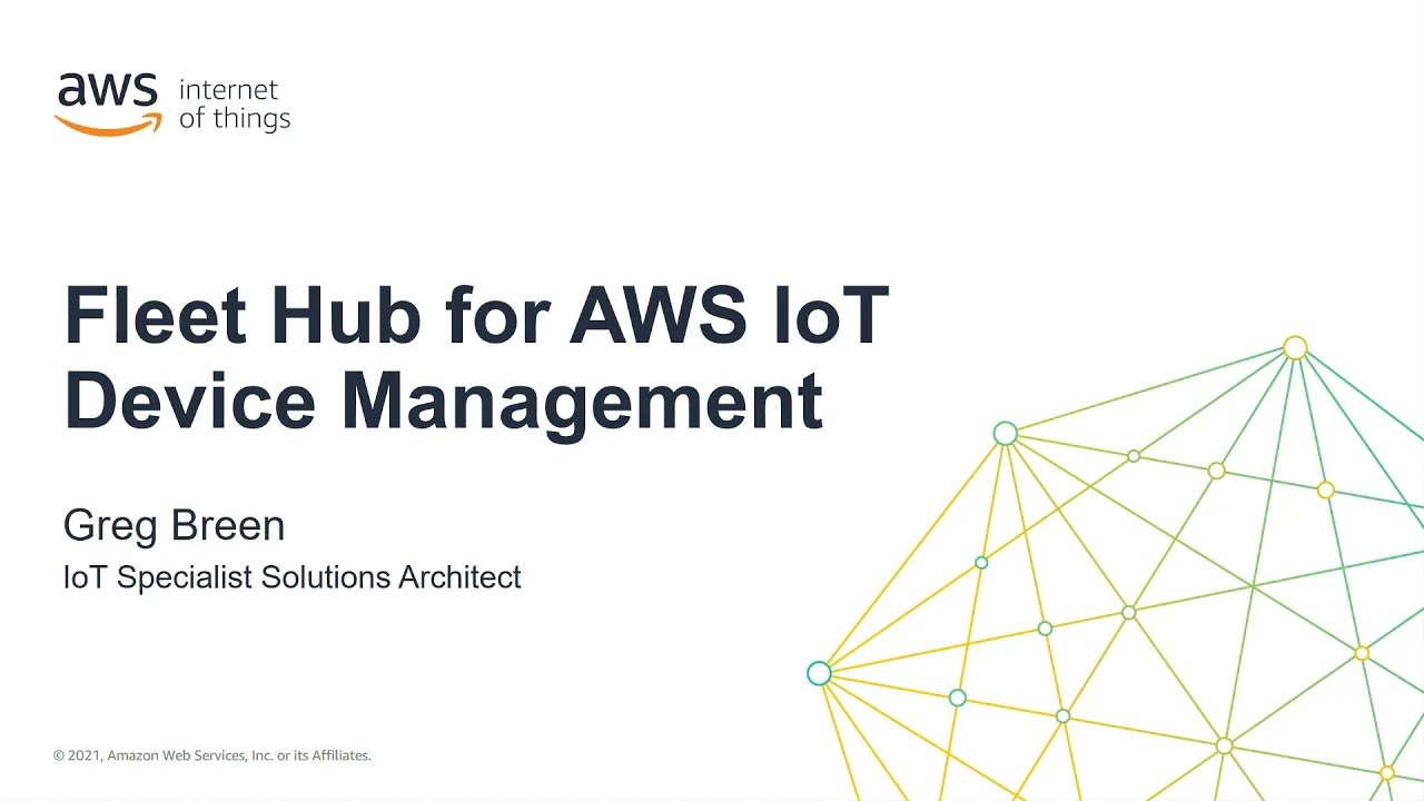 Get Started with Fleet Hub for AWS IoT Device MGMT - Configuration Pt 1