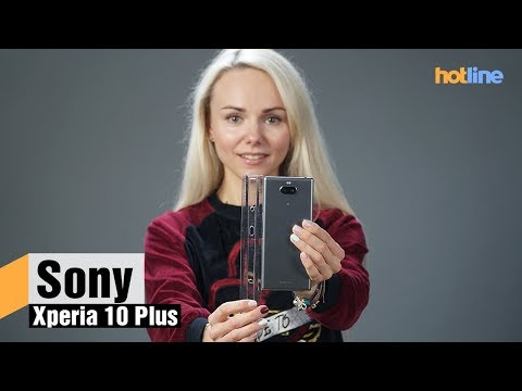 Sony Xperia 10 Plus — обзор смартфона с вытянутым экраном