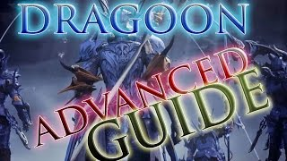 FFXIV: HW - 3.0 Advanced Dragoon Rotation Guide & Tips
