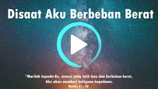 Disaat Aku Berbeban Berat ( Official Music )