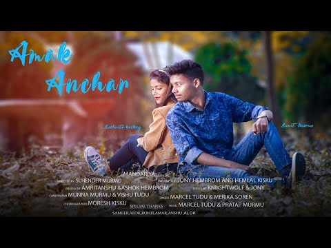 Amak Anchar New Santhali Video Song 2020 // Sumit Murmu & Sushmita Baskey