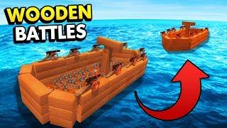 WOODEN NAVAL BATTLES IN WOODEN BATTLES (Wooden Battles Simulator Funny Gameplay)