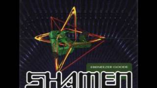 THE SHAMEN - EBENEEZER GOODE (RICHIE HAWTIN