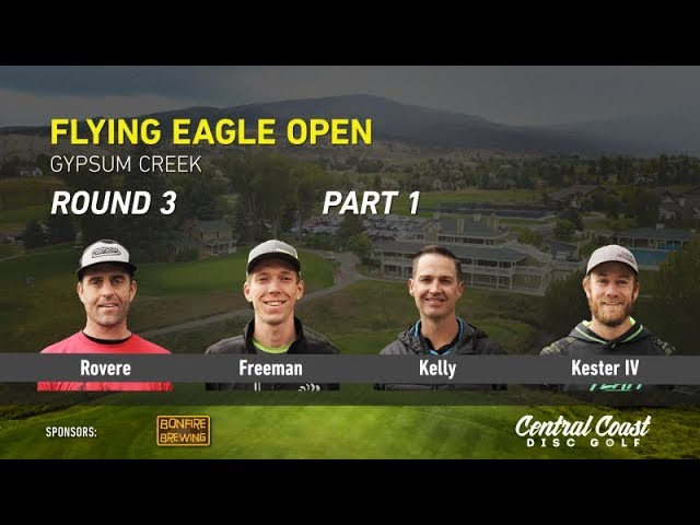 2017-flying-eagle-open-round-3-part-1-rovere-freeman-kelly-kester-iv