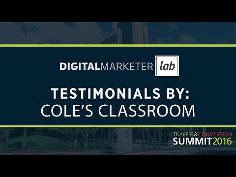 DigitalMarketer Lab Testimonial - Cole's Classroom