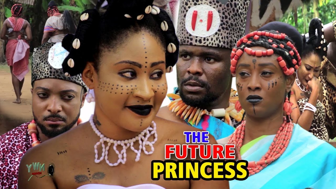 Download The Future Princess Season 1 - 2019 Latest Nigerian Nollywood Movie