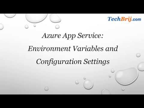 Azure App Service: Environment Variables and Configuration Settings