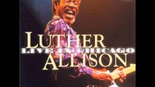 Luther Allison-A change must come