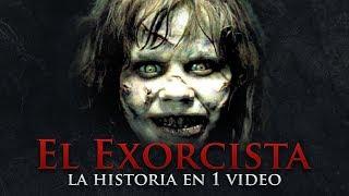 El Exorcista I La Historia en 1 video #MaratónFedewolf