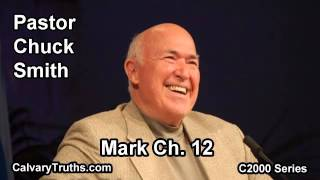41 Mark 12 - Pastor Chuck Smith - C2000 Series