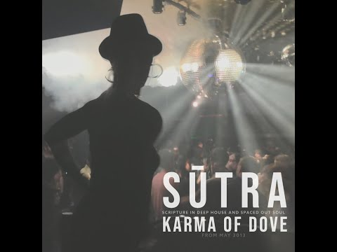 SūTRA - scripture in deep house and spaced out soul - 001