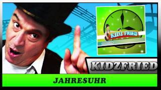 Die Jahresuhr - (Kuk Kuk) Kidz Fried - Der Kinder Entertainer