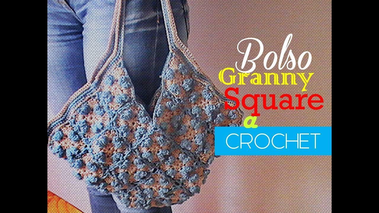 Granny Square: bolso tejido a crochet (diestro) - YouTube