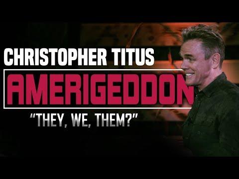 Christopher Titus- Amerigeddon-They, We, Them?