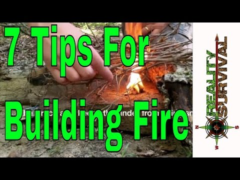 7 Survival Tips For Building Fire In A Wilderness Survival Situation