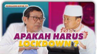 Gambar cover Ustad Das'ad Latif  LOCKDOWN apakah HARUS ? Prof.DR.dr. IDRUS PATURUSI