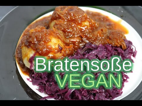 beste vegane bratenso e passt perfekt zu rouladen rotkohl kartoffeln kn deln youtube. Black Bedroom Furniture Sets. Home Design Ideas