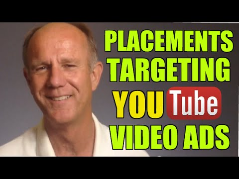 How To Set Up Placements Targeting For YouTube Video Ads