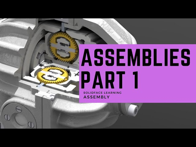 Learn how to use 3D Modeling Software - 32 - Assemblies 1