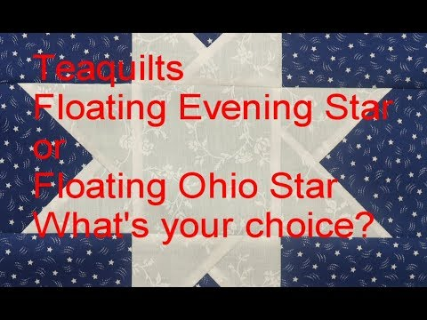 Quilt Block: Floating Evening Star OR Floating Ohio Star - Pick a Name LOL