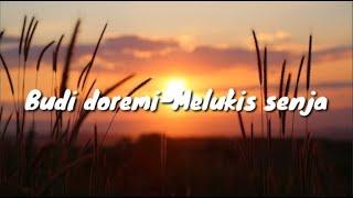Budi Doremi-Melukis senja || cover julianti