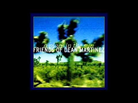 Friends of Dean Martinez - White Lake