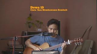 Cinta 'Kan Membawamu Kembali (Originally by Dewa 19)