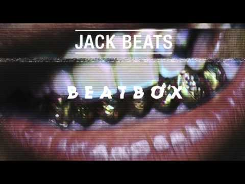 Jack Beats - Beatbox (Big Mack Extended Edit)