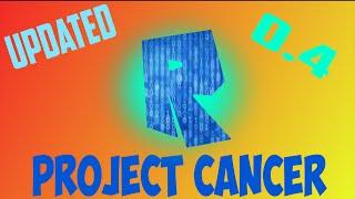 Roblox Exploit | Project Cancer 0.4 | 2016 | UN-PATCHED