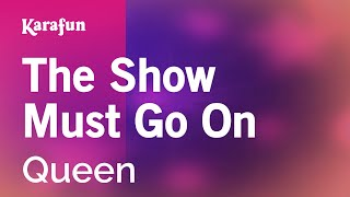 Download Karaoke The Show Must Go On - Queen * Mp3 and Videos
