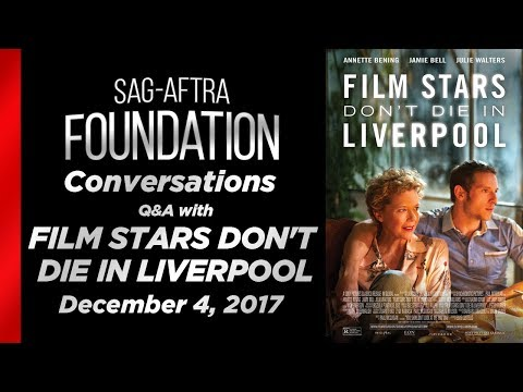 Conversations with FILM STARS DON'T DIE IN LIVERPOOL
