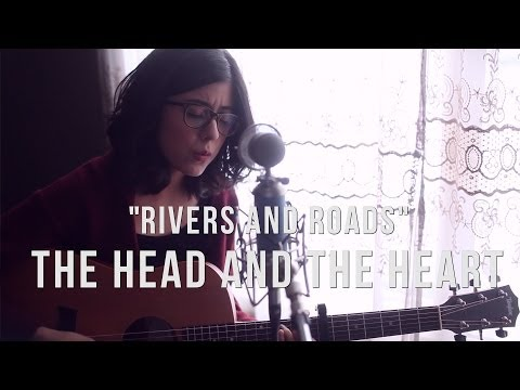 The Head and The Heart - Rivers and Roads (cover) by Daniela Andrade