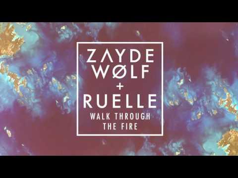 ZAYDE WOLF  WALK THROUGH THE FIRE feat Ruelle  AUDIO :: Megan Leavey Trailer