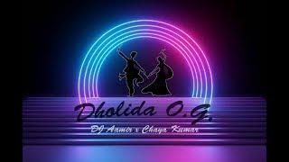 Dholida O.G. | DJ Aamir | Chaya Kumar | BFunk