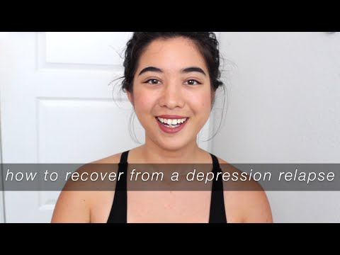 RECOVER FROM A DEPRESSION RELAPSE  | 6 TIPS