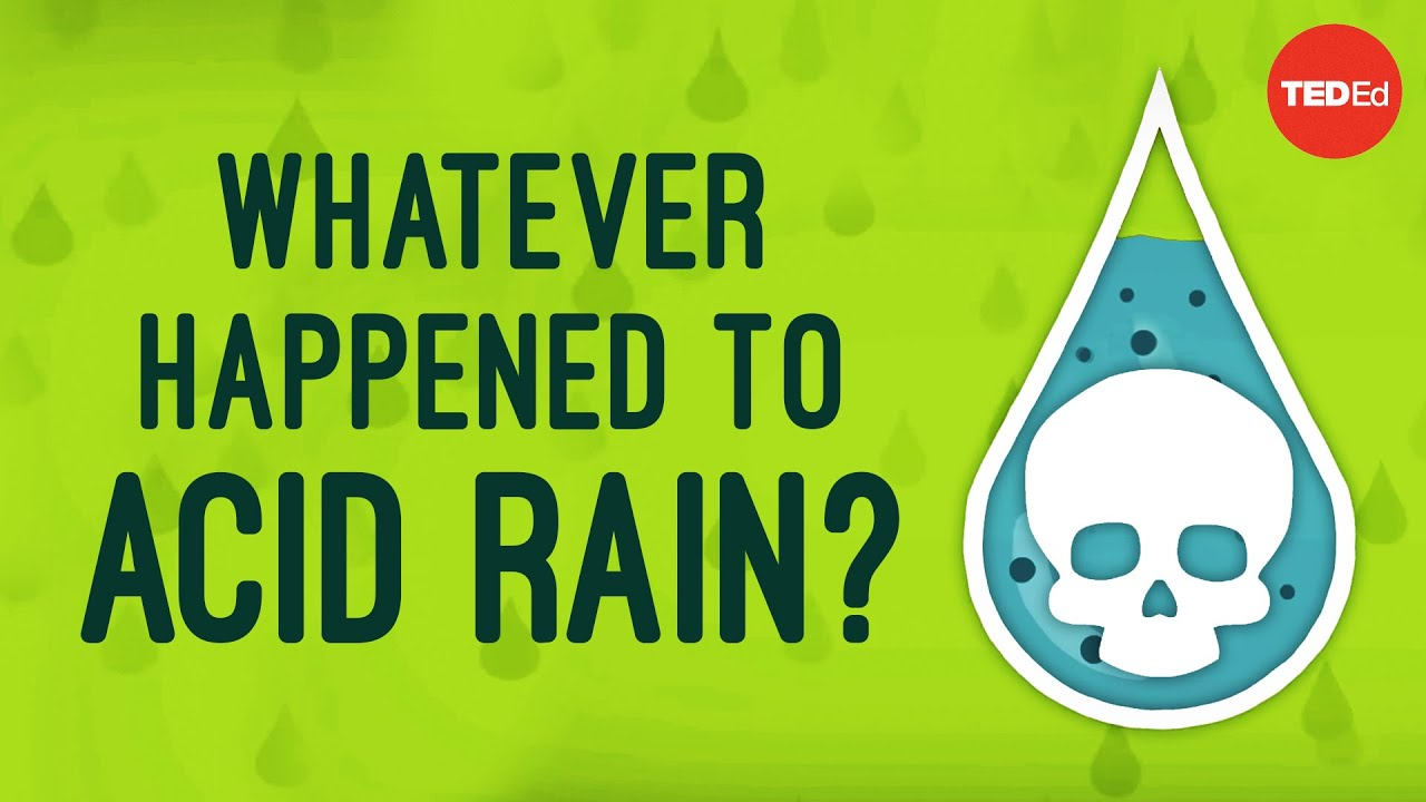 Whatever happened to acid rain? - Joseph Goffman