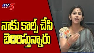 Sadineni Yamini Reacts Over Threatening Phone Calls At Midnight | TV5 News