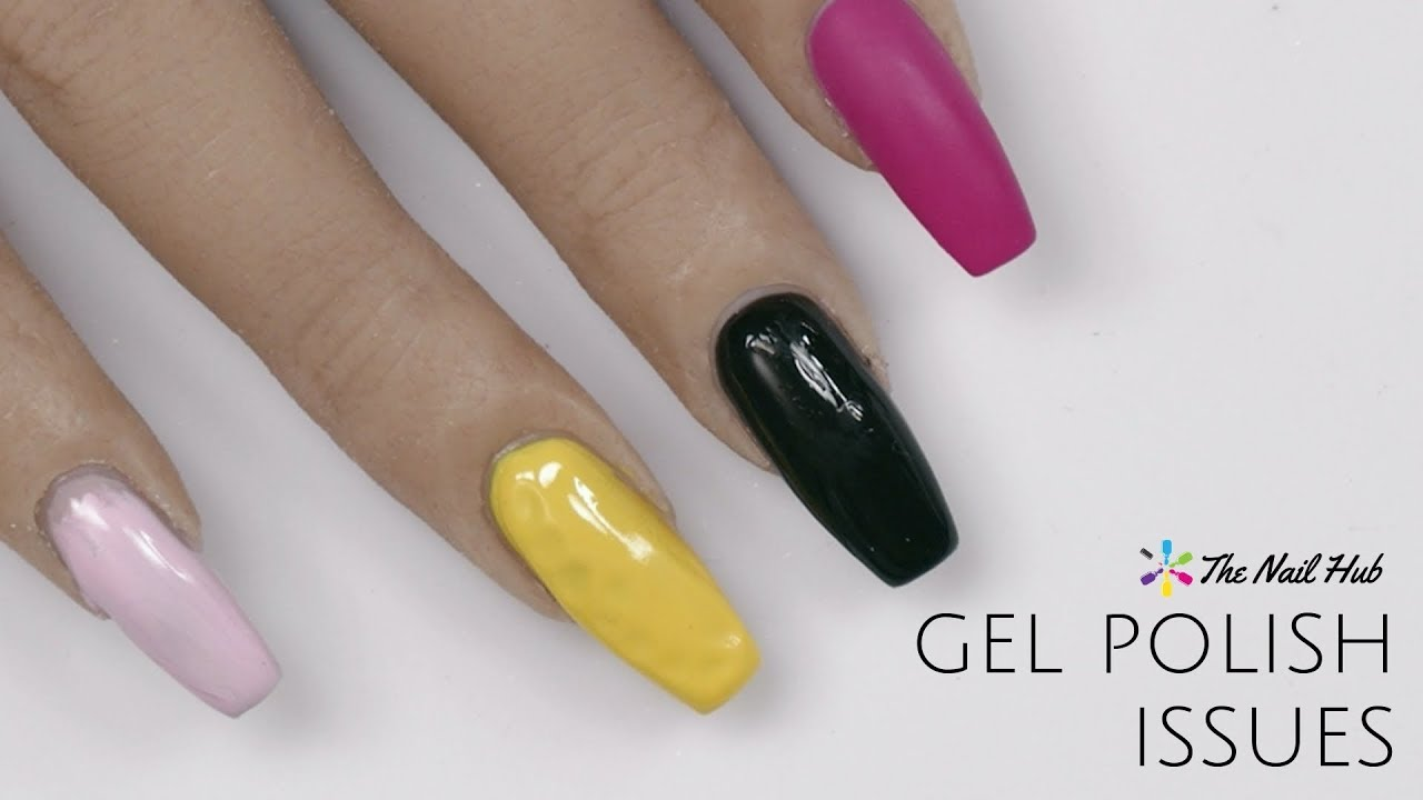 Top 5 Gel Polish Issues How To Fix Them