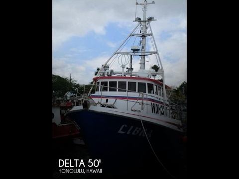 [UNAVAILABLE] Used 1975 Delta 50 Commercial Fishing Boat in Honolulu, Hawaii