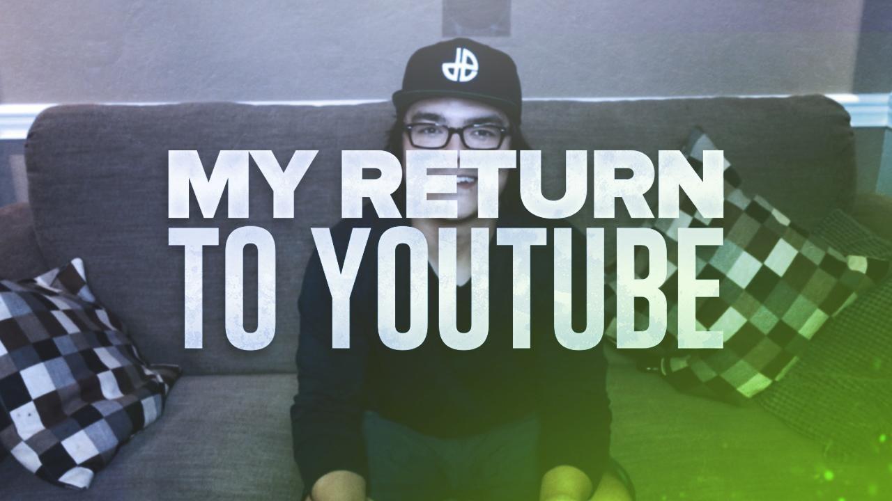 My Return To Youtube Youtube