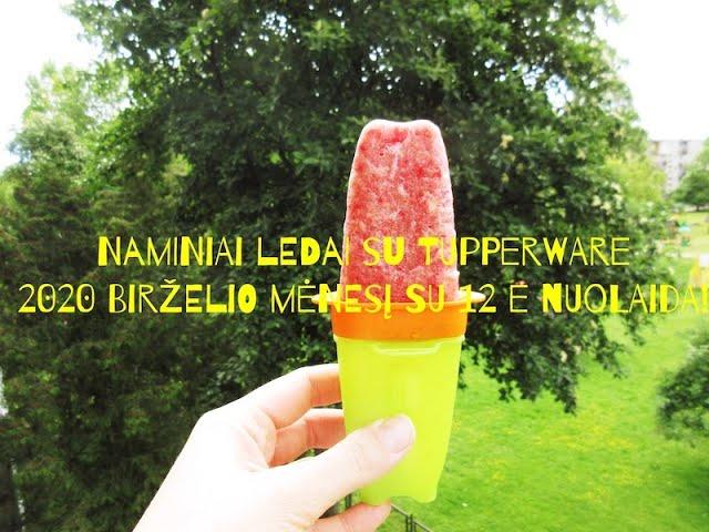 #Tupperware naminiai ledai - Tupperkids Lolitups / Tupperware Sapnas / Vegan Pipiras