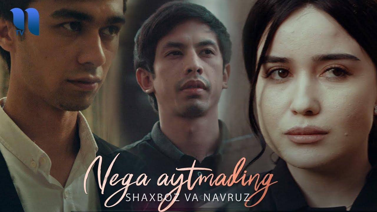 Shaxboz va Navruz - Nega aytmading
